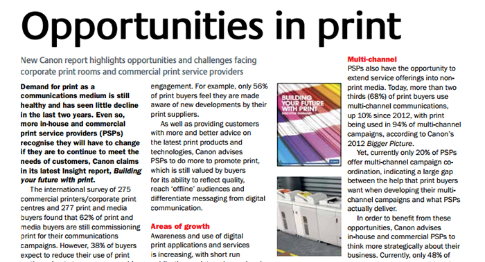 Demand for print as a communications medium is still healthy and has seen little decline in the last two years