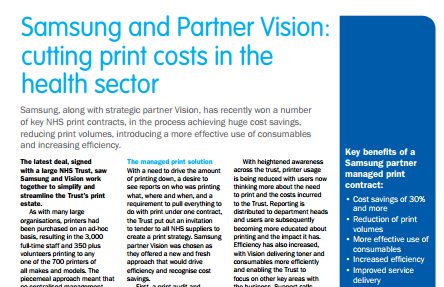 The latest deal, signed with a large NHS Trust, saw Samsung and Vision work together to simplify and streamline the Trust's print estate.