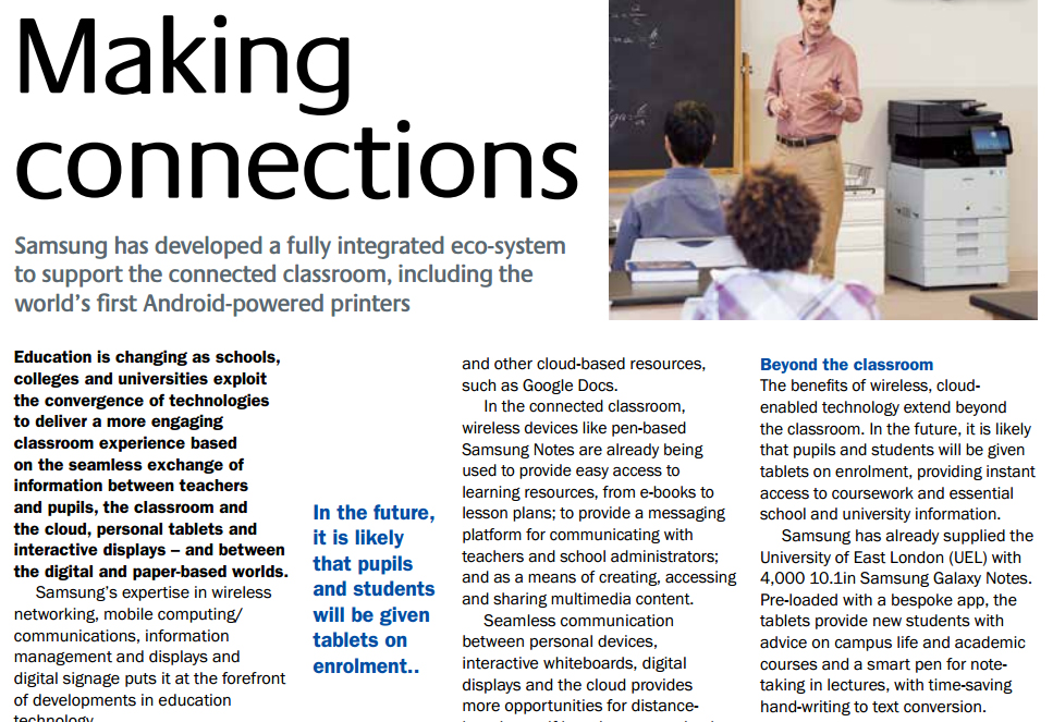 Samsung's expertise in wireless networking, mobile computing/communications, information management and displays and digital signage puts it at the forefront of developments in education technology.